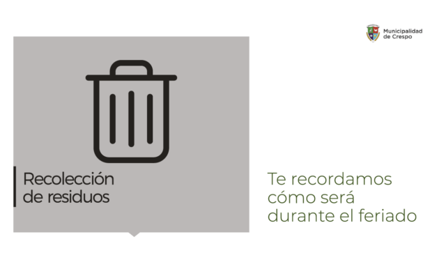 CÓMO SERÁ LA RECOLECCIÓN DE RESIDUOS EN EL FERIADO DE CARNAVAL