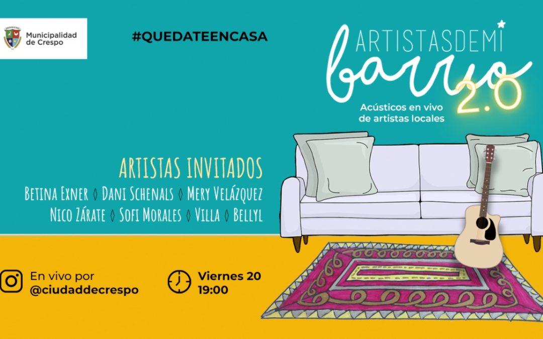 #QUEDATE EN CASA: ARTISTAS DE MI BARRIO 2.0