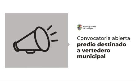 CONVOCATORIA ABIERTA: PREDIO DESTINADO A VERTEDERO MUNICIPAL