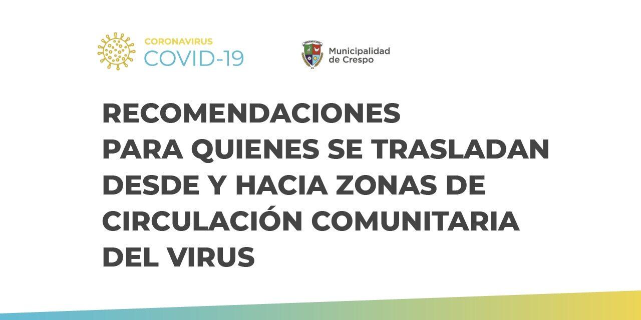 RECOMENDACIONES PARA QUIENES SE TRASLADAN DESDE Y HACIA ZONAS DE CIRCULACIÓN COMUNITARIA DEL VIRUS