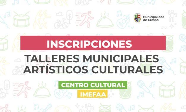 EMPIEZAN LOS TALLERES ARTÍSTICOS CULTURALES MUNICIPALES