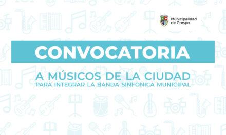 CONVOCATORIA A MÚSICOS DE CRESPO PARA INTEGRAR LA BANDA SINFÓNICA MUNICIPAL