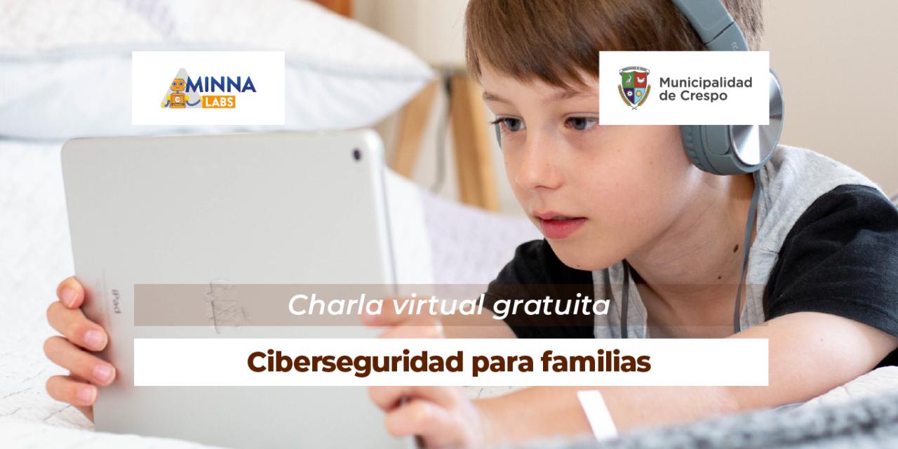 CHARLA DE SEGURIDAD INFORMÁTICA PARA FAMILIAS