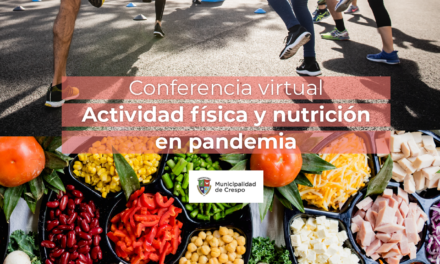 CONFERENCIA VIRTUAL: ACTIVIDAD FÍSICA Y NUTRICIÓN EN PANDEMIA