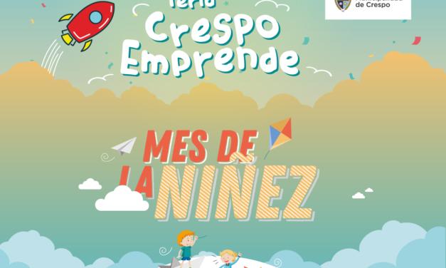 FERIA CRESPO EMPRENDE Y FESTEJOS POR EL MES DE LA NIÑEZ