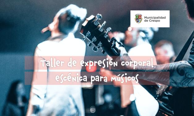 TALLER DE EXPRESIÓN CORPORAL ESCÉNICA PARA MÚSICOS