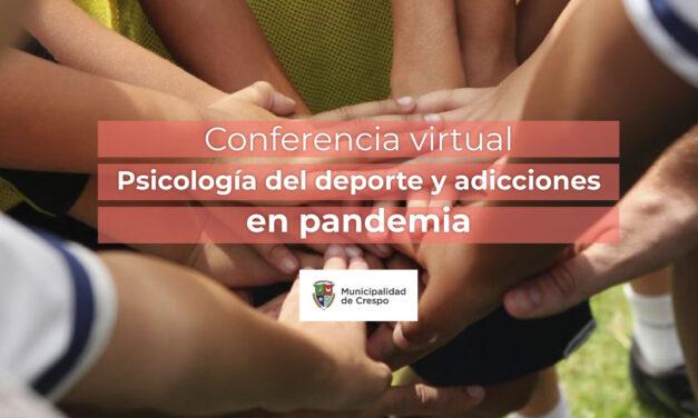 CONFERENCIA PRESENCIAL Y VIRTUAL: PSICOLOGÍA DEL DEPORTE Y ADICCIONES EN PANDEMIA